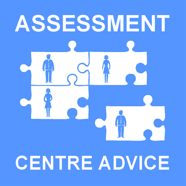 Assessment Centre Advice