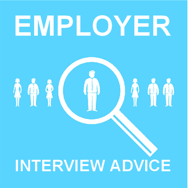 Employer Interview Advice