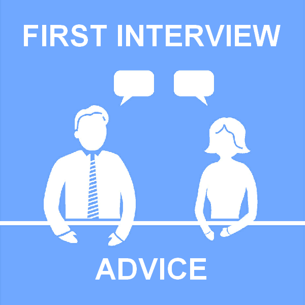 How to Wow at a first interview - first interview advice
