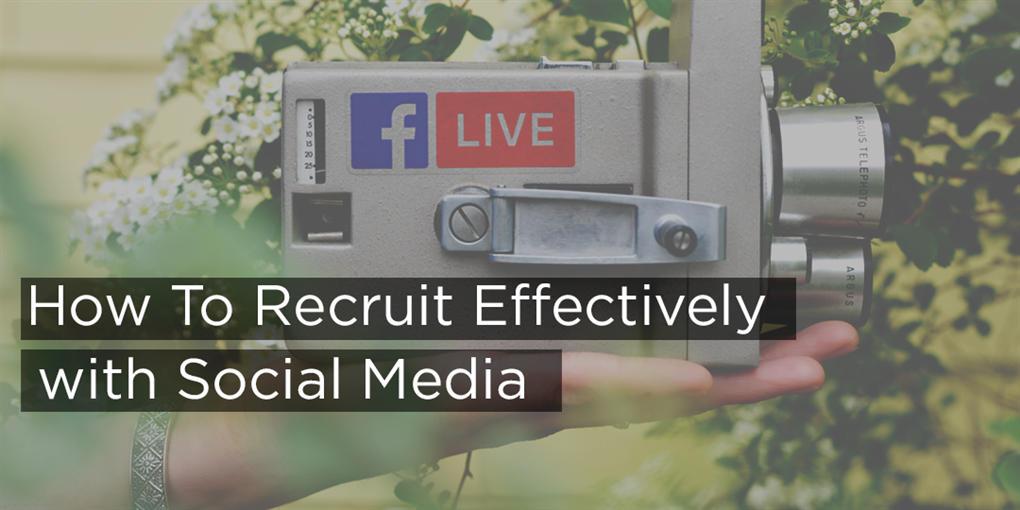 How to Recruit on Social Media & LinkedIn