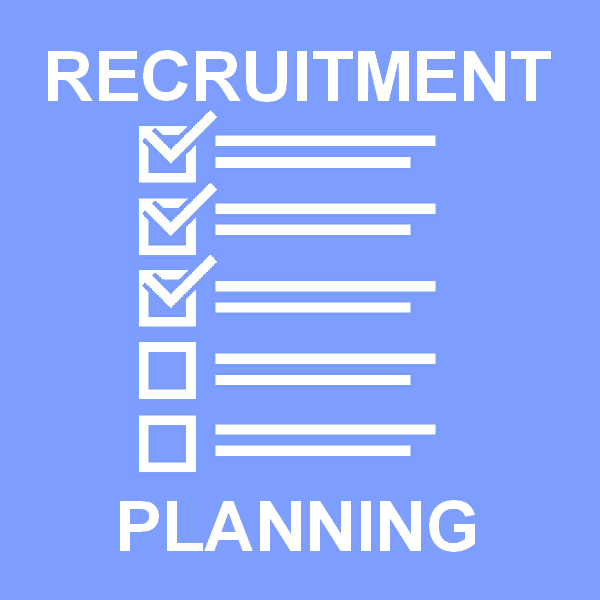 Recruitment planning and preperation required to get hiring right