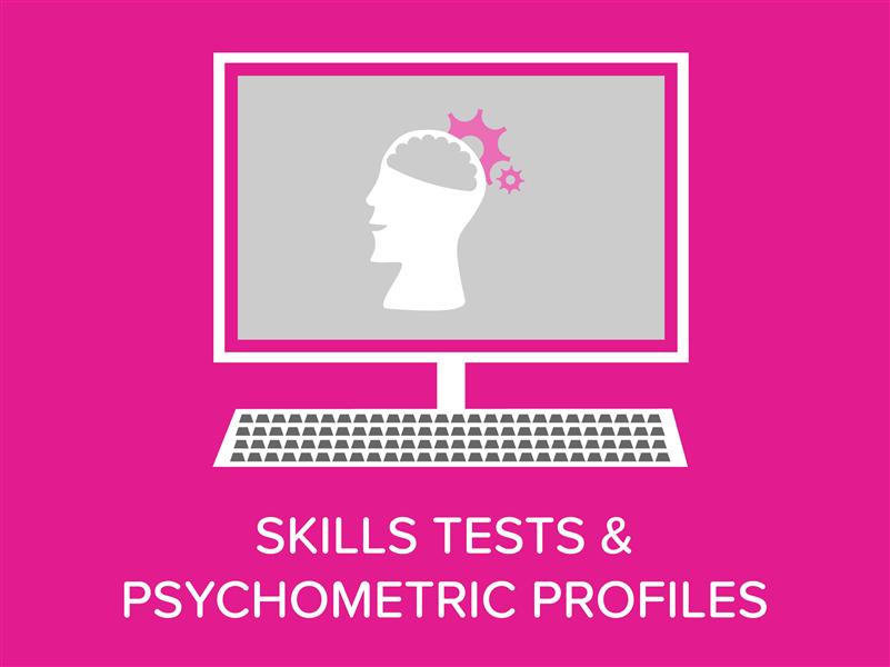 Skills & Psychometric Testing